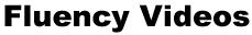 Fluency Videos